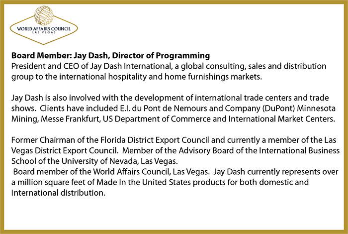 Board Member: Jay Dash, Director of Programming - World Affairs Council
